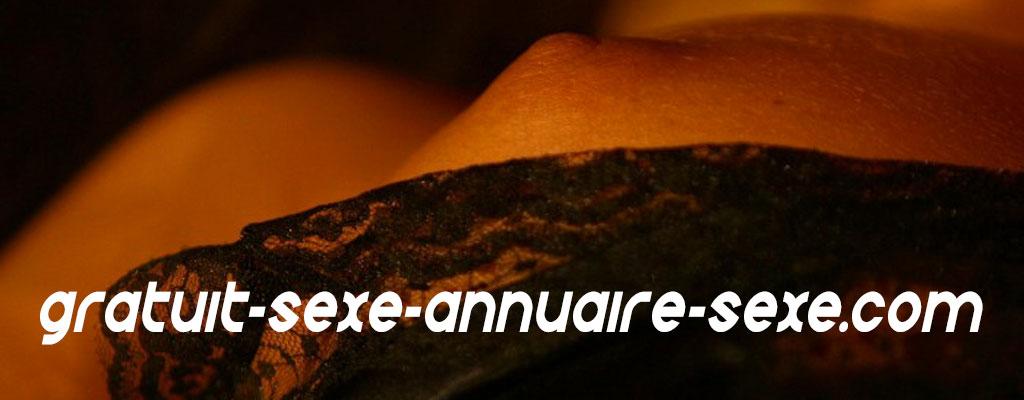 Gratuit sexe annuaire sexe